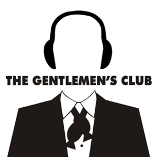 #154: The Last Gentlemen's Club Episode!