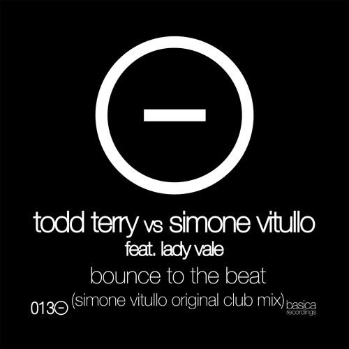 Todd Terry vs Simone Vitullo feat.Lady Vale - Bounce To The Beat (Simone Vitullo Original Club Mix)