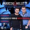 Marcos e Belutti - Amor de Madrugada (Lançamento TOP SERTANEJO 2013)