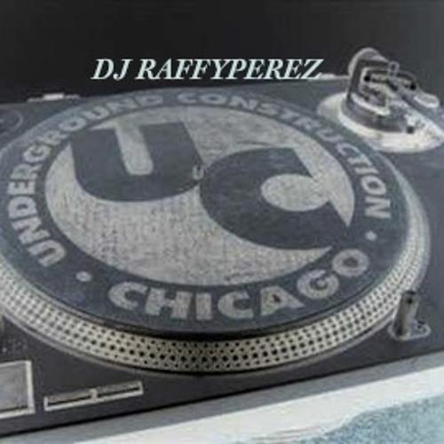 CHICAGO HOUSE MUSIC (DJ RAFFYPEREZ CHI-TOWN MIX)