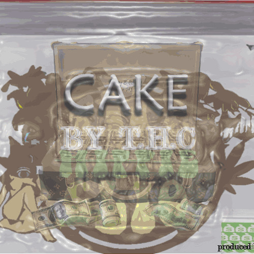 CAKE -T.H.C  (Produced by D.A)
