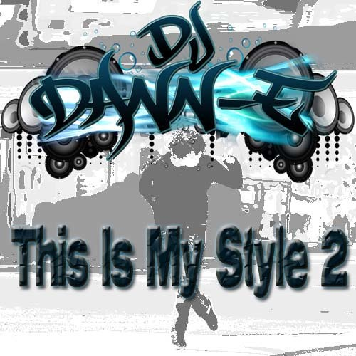 Dj Dann-E - This Is My Style 2