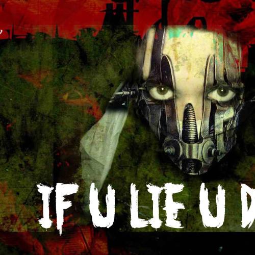 IF U LIE U DIE -DEMO- (DAZZ MASTER)