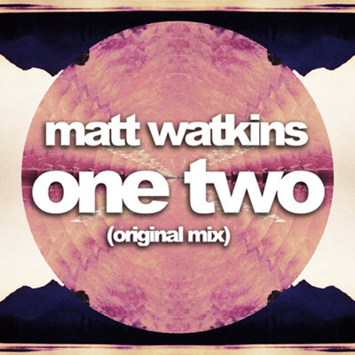 Matt Watkins - One, Two (Teddy Cream Remix)
