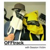 OFFtrack December 14th 2012 with Session Victim