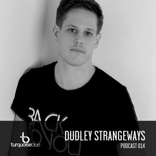Turquoise Blue Podcast 014 Dudley Strangeways