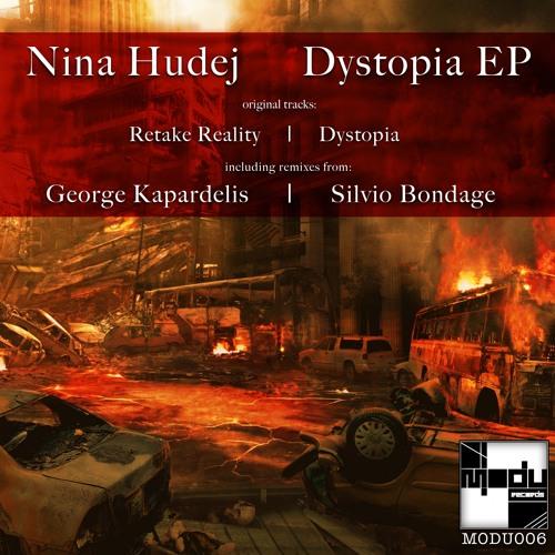 Nina Hudej - Dystopia (Silvio Bondage Remix) - Modu Records