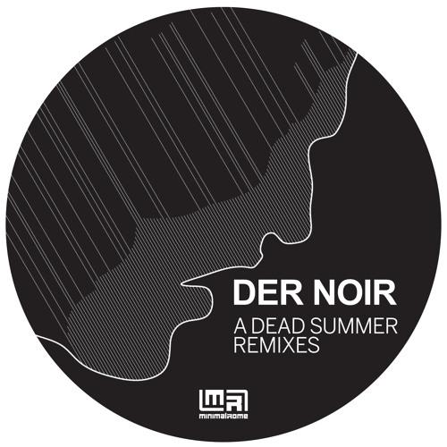 """[MR023] Der Noir - A Dead Summer Remixes 12"""""""