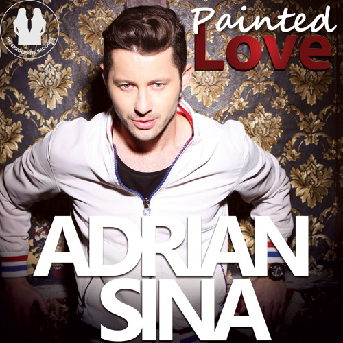 Adrian Sina - Painted Love