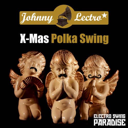 Johnny Lectro - X-Mas Polka Swing (Original Mix) FREE HQ-DOWNLOAD