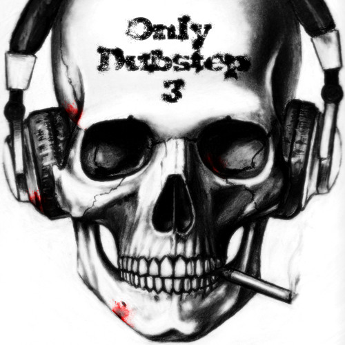 Only Dubstep #3