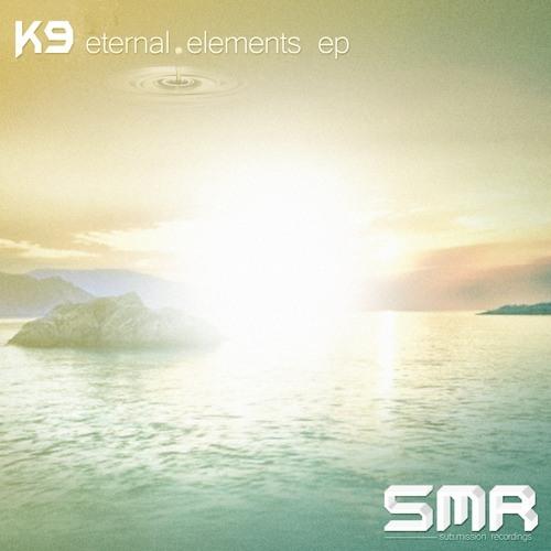 Eternal Elements EP [Sub.Mission Recordings] {Out Dec.28 on Beatport!!}