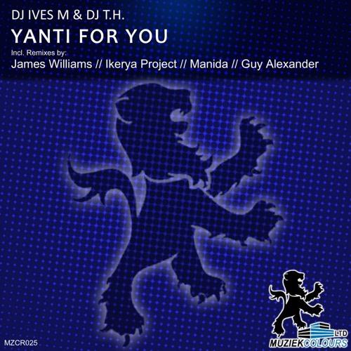 DJ Ives M & DJ T.H. - Yanti For You (Manida Remix)