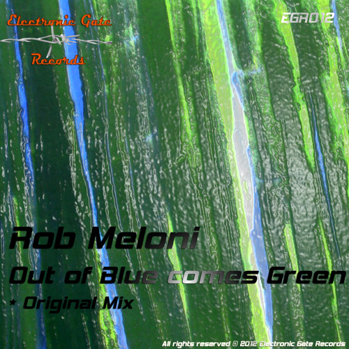 Rob Meloni - Out Of Blue Comes Green - Out Now!