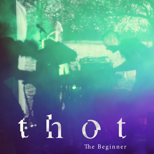 Thot - The Beginner