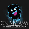 Download Party Ghost - On My Way (Wafflekiller Remix) Mp3