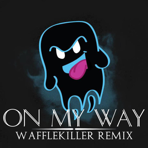 Party Ghost - On My Way (Wafflekiller Remix)
