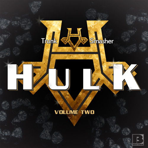 HULK - Trunk Smasher Vol.2