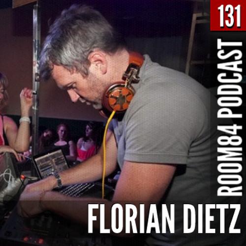 R84 PODCAST131: FLORIAN DIETZ