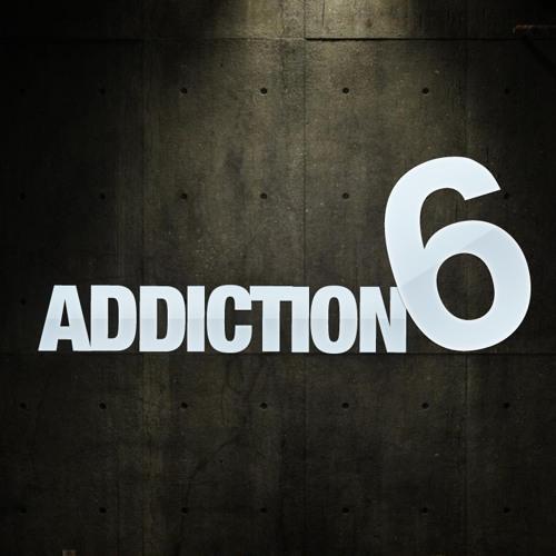 Addiction Six