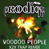 The Prodigy - Voodoo People (X2X Trap Remix) FREE DOWNLOAD