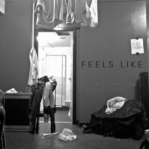 Feels Like (CLIP)