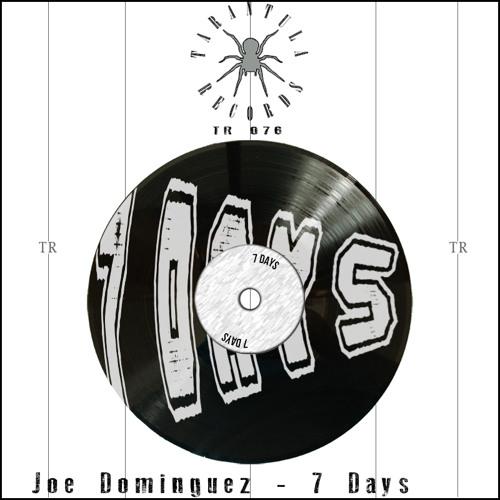 PRE Joe Dominguez - 7 Days (Michael CP Remix)