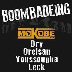 Mokobe Dry  Orelsan Youssoupha Leck - Boombadeing Remix Instrumental