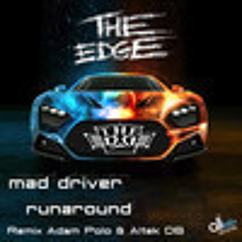The Edge - Mad Driver (Disco Mike Remix)