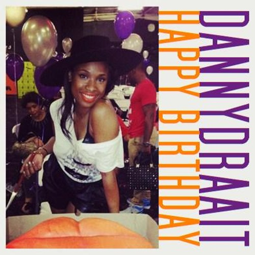 Happy Birthday (dannydraait to you mix) - Jennifer Hudson + yuria911