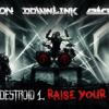 Excision, Downlink, Space Laces - Destroid 1 Raise Your Fist