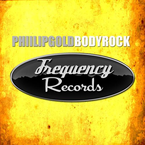 Phillip Gold - BodyRock (Original Mix) OUT NOW!!