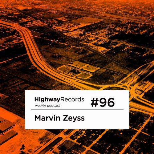 Highway Podcast #96 — Marvin Zeyss