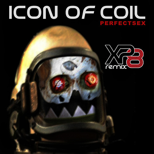 Icon Of Coil - PerfectSex (BodyMix by XP8)