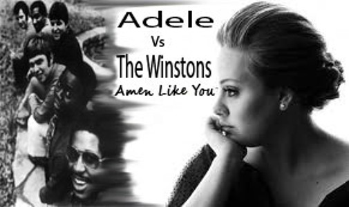 Adele Vs The Winstons - Amen Like You (Loopkidding About Mix)
