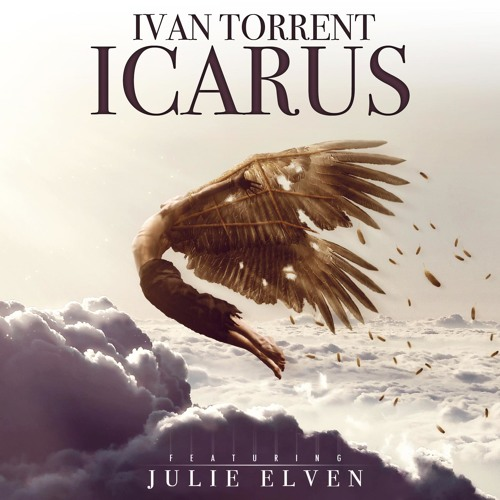 Ivan Torrent - Icarus (Feat. Julie Elven)