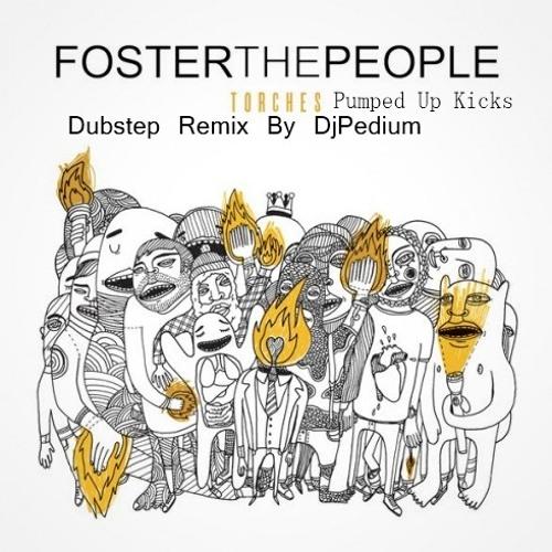 Foster The People - Pumped Up Kicks(Dubstep Remix By DjPedium)
