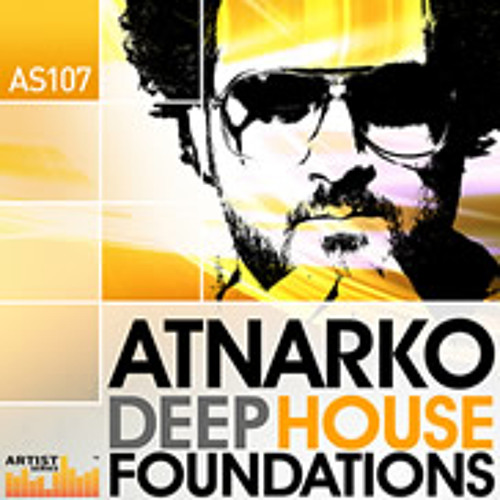Atnarko Deep House Foundations