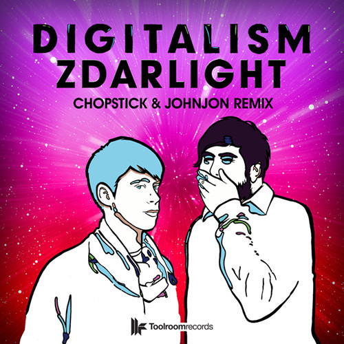 Digitalism - Zdarlight - Chopstick & Johnjon remix