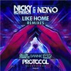 Nicky Romero & NERVO - Like Home (Dannic Remix) [OUT NOW]