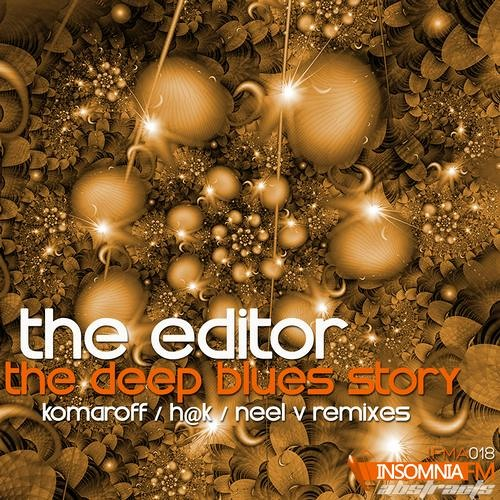 The Editor - The Deep Blues Story (Neel V remix) [InsomniaFM Abstracts]