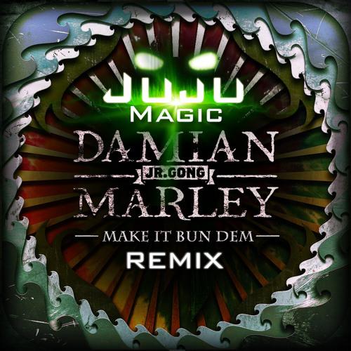 Skrillex - Bun Dem [JujuMagic Remix]