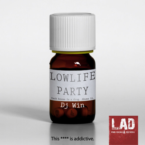 DJ WIN-LOWLIFE PARTY[Out now on Beatport][LAD RECORDS]