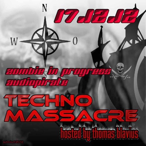 T3CHNO MASSACRE PODCAST 09 with Zombie in progress&  Audiopirate