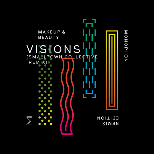 Monophon Visions_SmallTown Collective Remix_Snippet