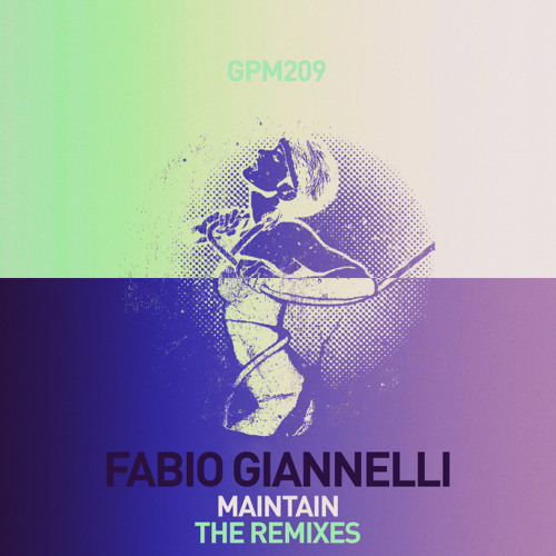 Fabio Giannelli - Maintain (M.A.N.D.Y. Remix) PREVIEW