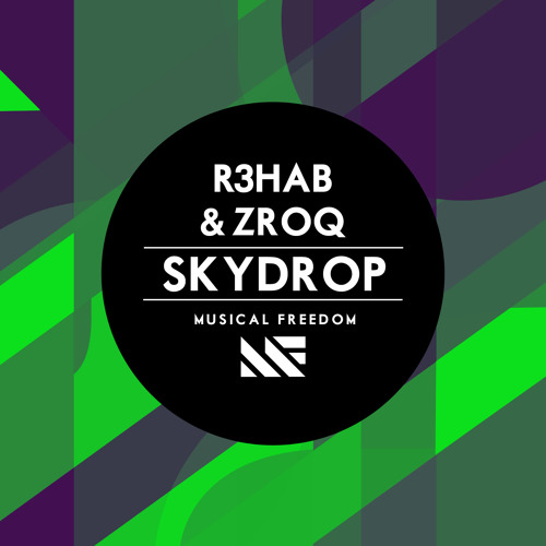 R3hab & ZROQ - Skydrop (Original Mix)  [OUT NOW]