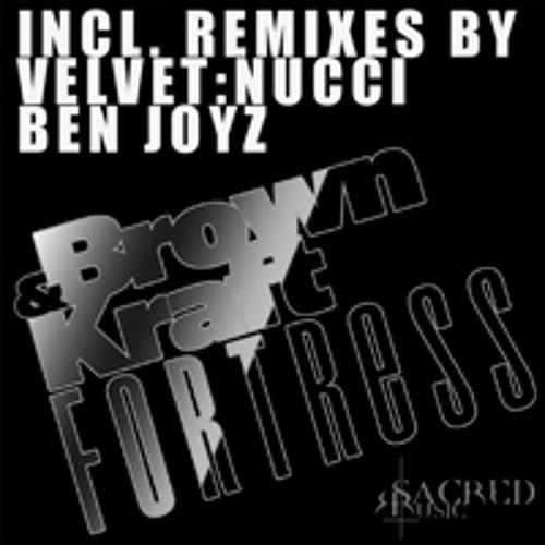 Brown&Kraft - Fortress Velvet:Nucci Hard club Remix