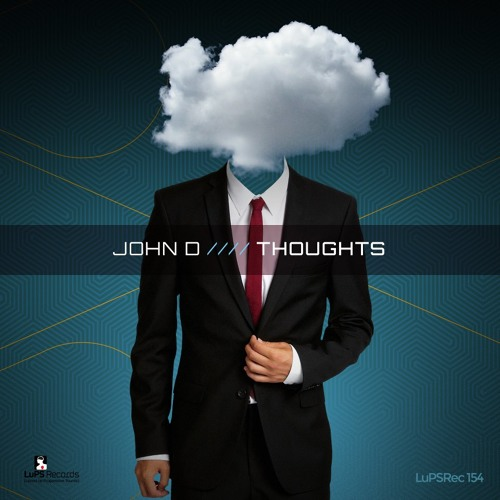 John D - Thoughts (Original Mix)(Cut)
