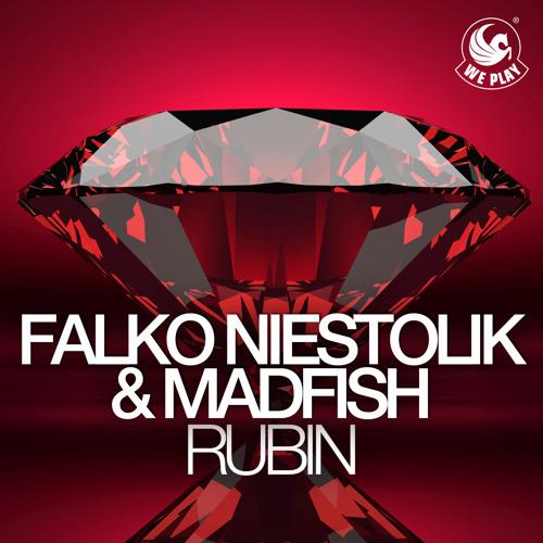 Falko Niestolik & Madfish - Rubin (Original Mix)(sc edit)